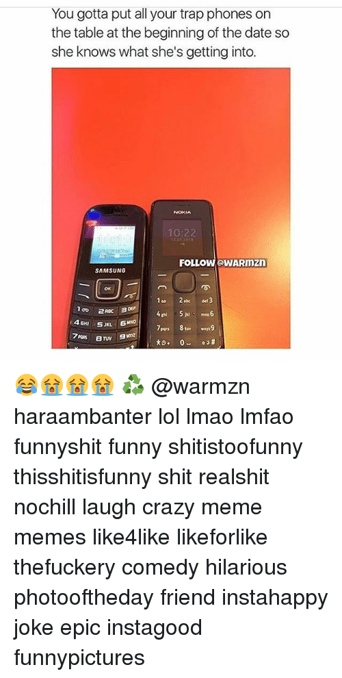 You Gotta Put All Your Trap Phones On The Table At The Beginning