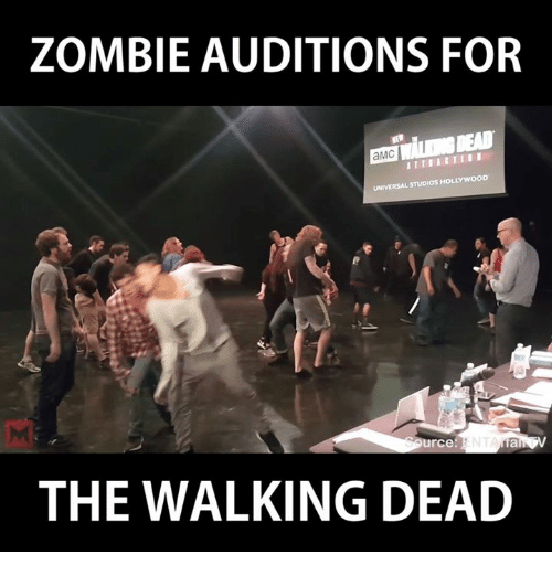 Zombie Auditions For Amc Universalstudioshollywoon Urce The