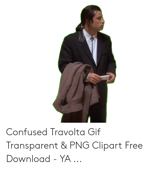 Confused Travolta Gif Transparent Png Clipart Free Download Ya Confused Meme On Sizzle