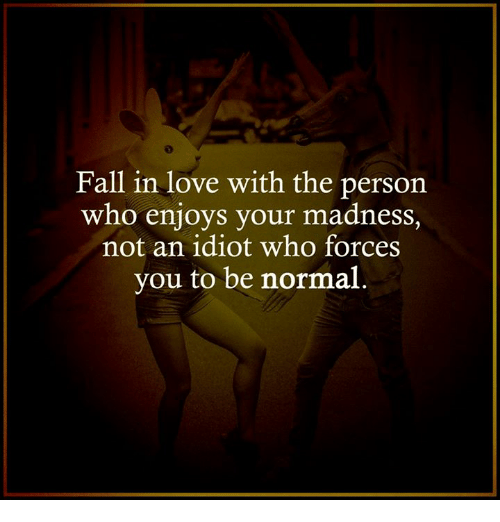 Quotes About Love And Madness