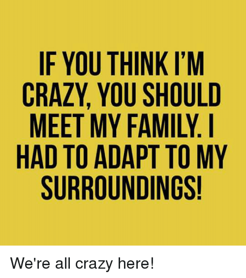 Facebook My Crazy Family Quotes
