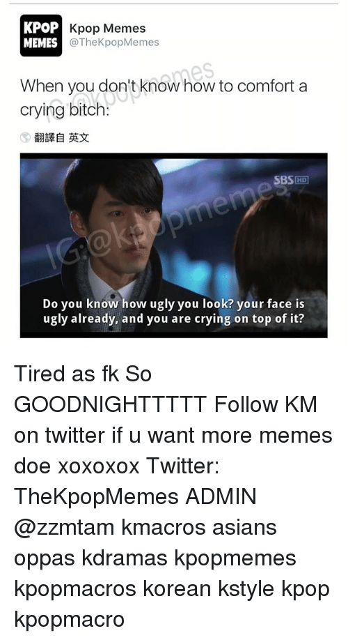 Kpop Kpop Memes Memes Kpopmemes When You Don T Know How To Comfort