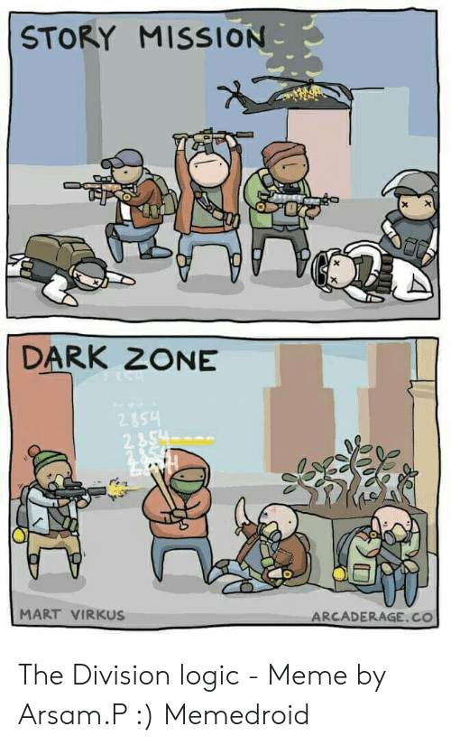25 Best Memes About The Division Memes The Division Memes