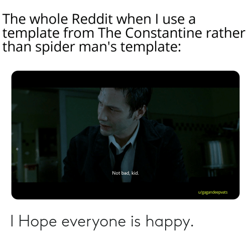 The Whole Reddit When I Use A Template From The Constantine Rather