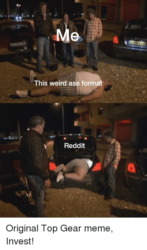 This Weird Ass Format Reddit Meme On Sizzle