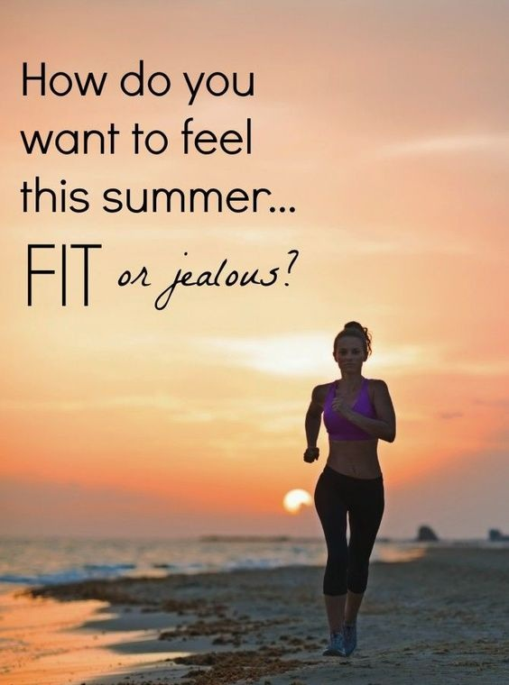 How do you want to feel - Fit or Jealous? - Best Fitness Quotes and Sayings
