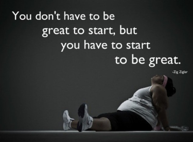 You don't have to be great to start - Motivational Fitness Quotes, Health and Fitness Quotes