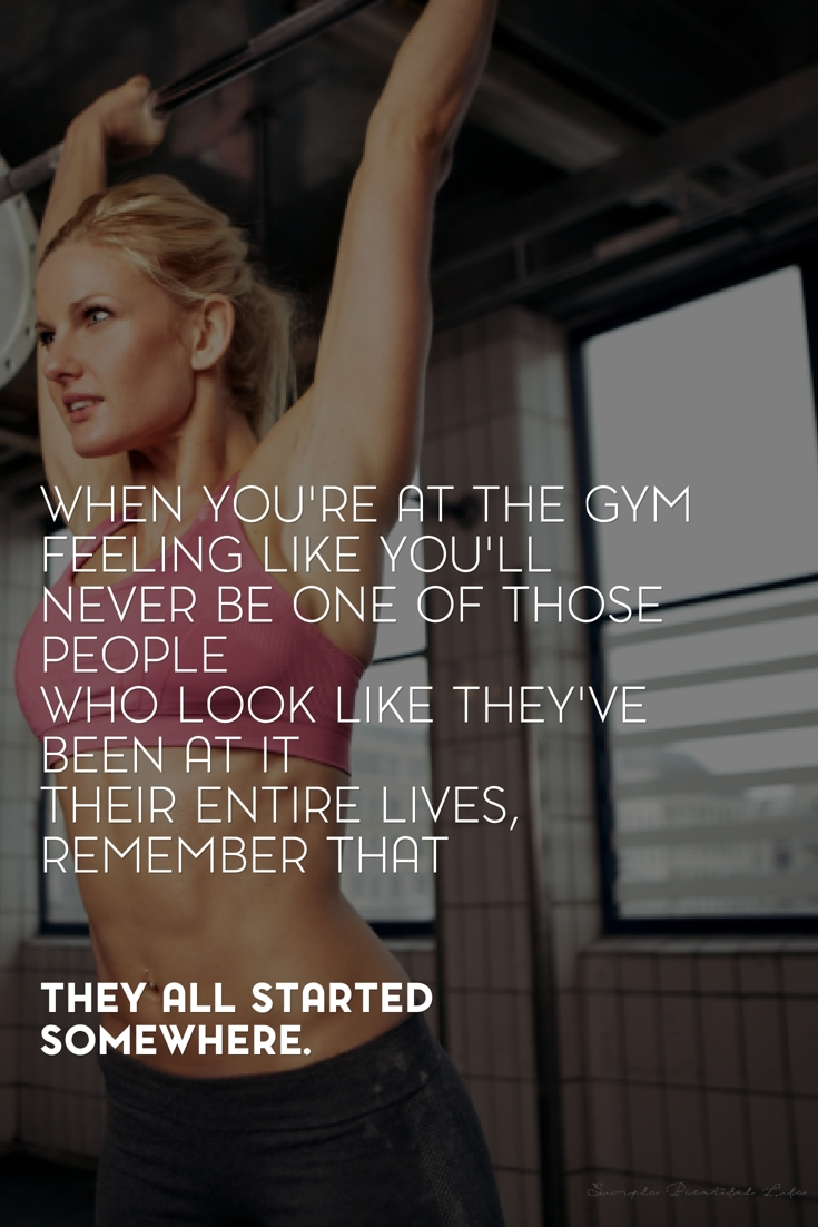 All started somewhere - Best Workout and Fitness Quotes
