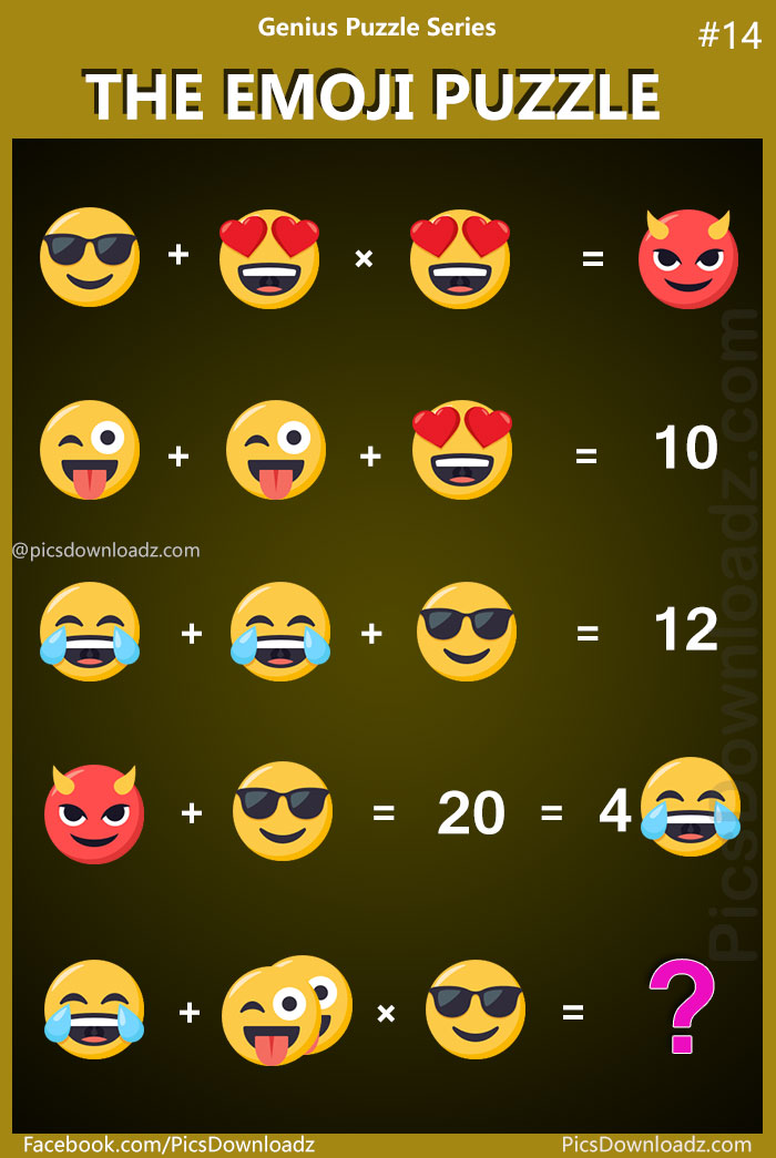 The Emoji Puzzle:Genius Puzzle Series #14. Math puzzles, Only for Genius math puzzles. Fun math equations. Puzzles for adults. School kids puzzles. Brain teasers puzzles question.