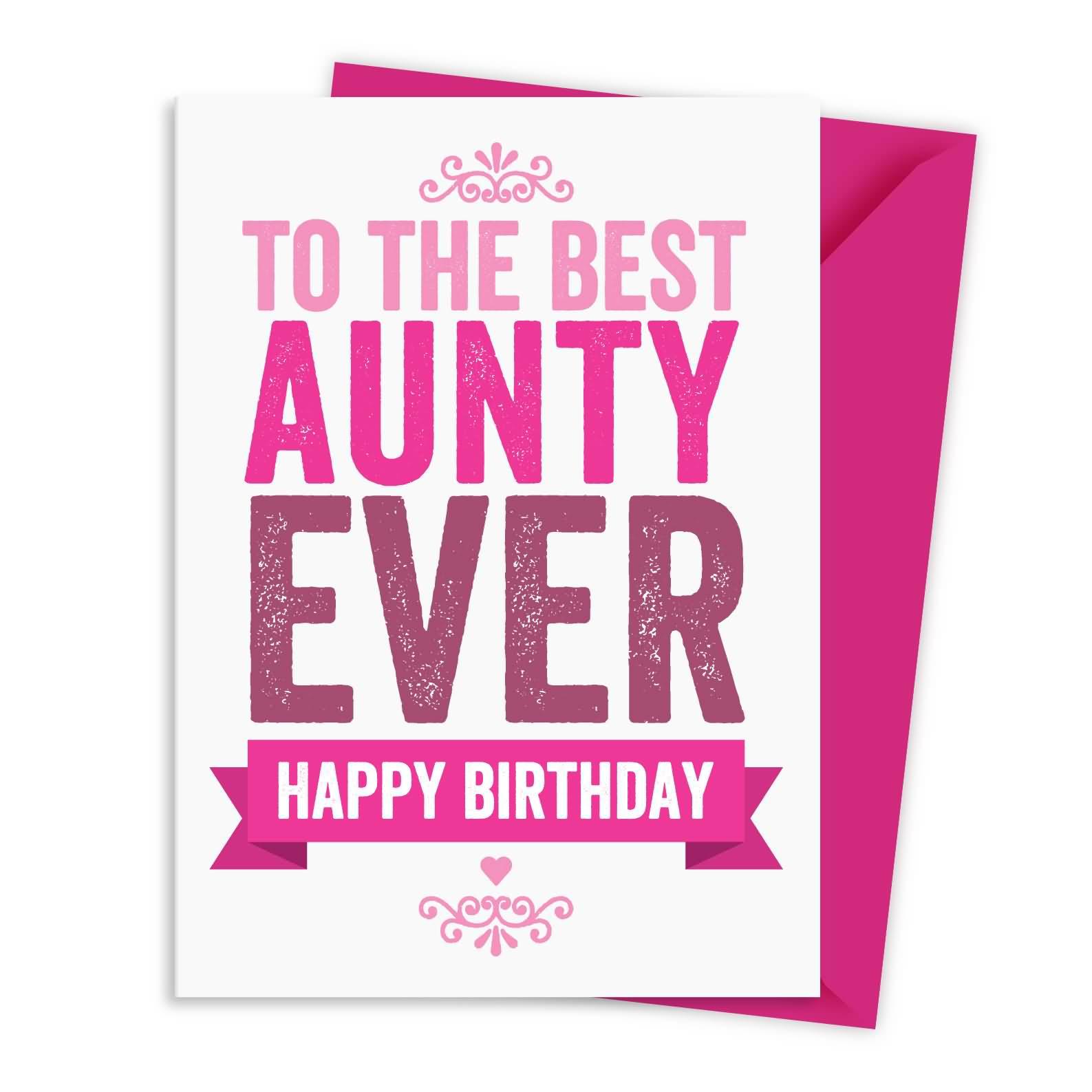 40 Wonderful Birthday Wishes For Auntyauntieaunt