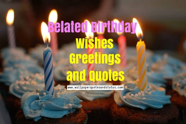 Beautiful Belated Birthday Wishes Greeting Image
