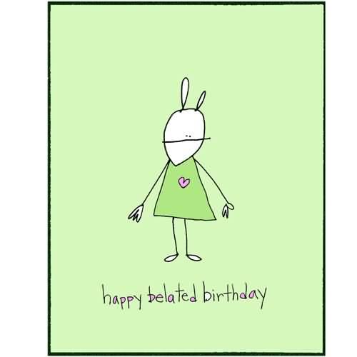 Beautiful Happy Belated Birthday Greeting Card Idea