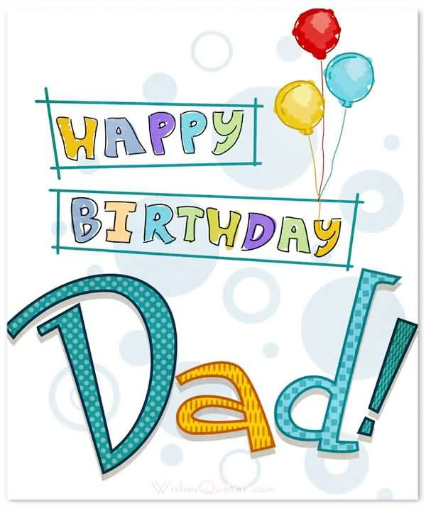 Beautiful Happy Birthday Greeting E Card For Dad