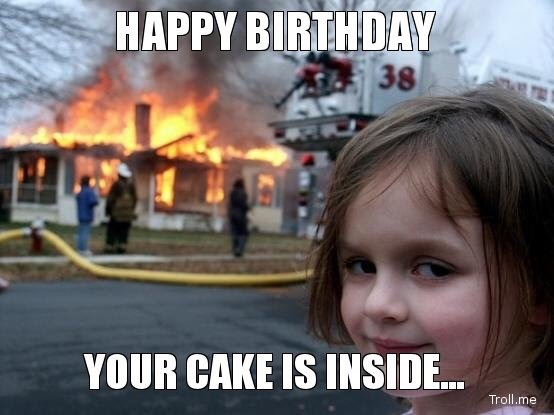Burning Cute Girl Funny Happy Birthday Wishes Meme Birthday Wishes