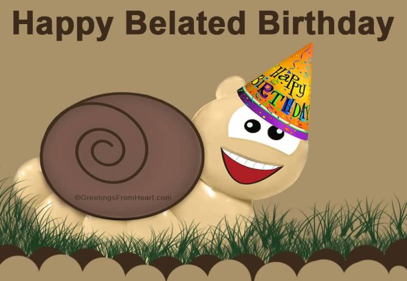 Cute Snail Wishes Happy Belated Birthday Image