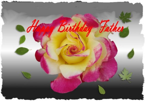 Fabulous Happy Birthday Father Greeting Picture