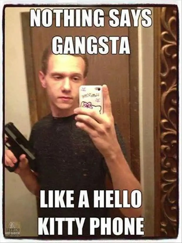 Funny Gangster Meme Nothing Says Gangsters Like A Hello Kitty Phone Graphic
