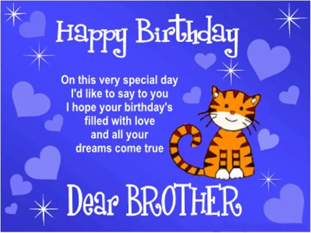 Happy Birthday Dear Brother On This Very Special Day I'd Like To Say To You