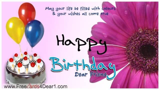 Happy Birthday Dear Friend Have Great Day
