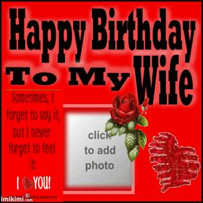 38 Wonderful Wife Birthday Wishes Greetings Cards Photos – Happy Birthday Greeting for Wife