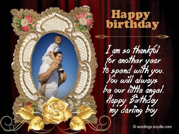 Happy Birthday My Darling Boy