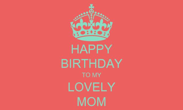 Happy Birthday To My Lovely Mom Image