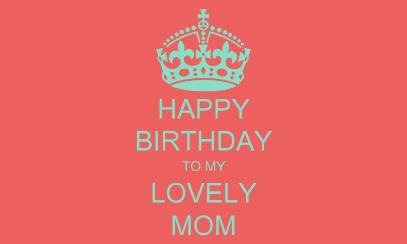 Happy Birthday To My Lovely Mom Image