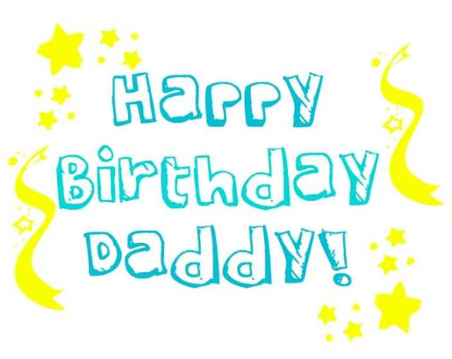 Happy Birthday Wishes Daddy