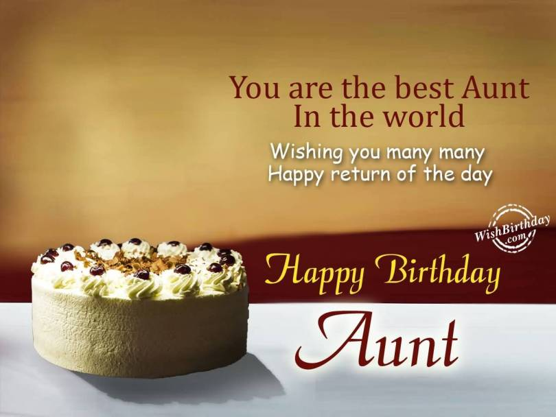 Happy Birthday Wishes For Worlds Best Aunt