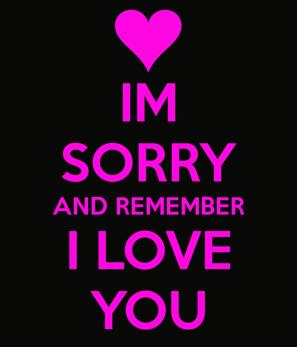 I'm Sorry And Remember I Love You Picture