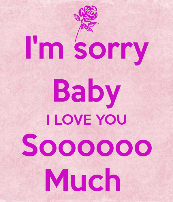 I'm Sorry Baby I Love You Soo Much Image