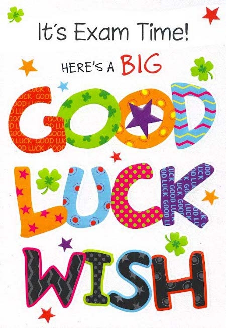 Its Exam Time Heres A Big Good Luck Wish Card
