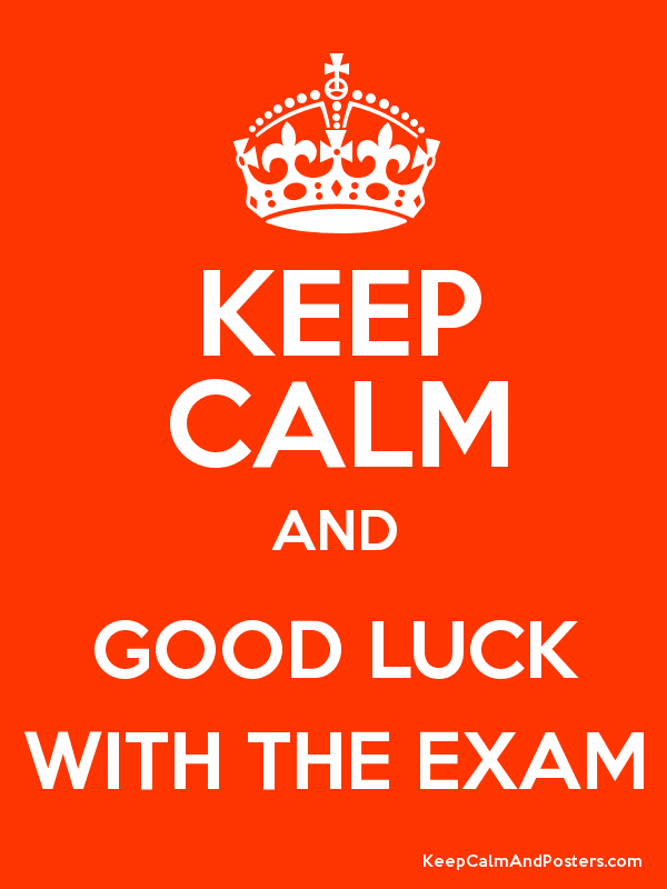 Keep Calm And Good Luck With The Exam Image