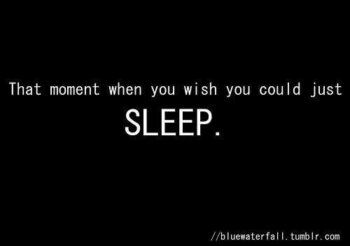 The moment you wish you could just... Sleep