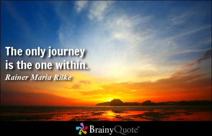 The only journey is the one Rainer Maria Rilke