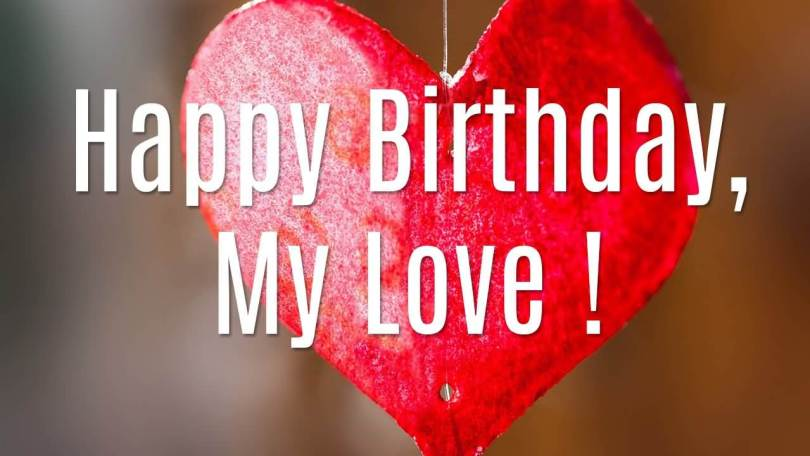 To My Love Happy Birthday Picture