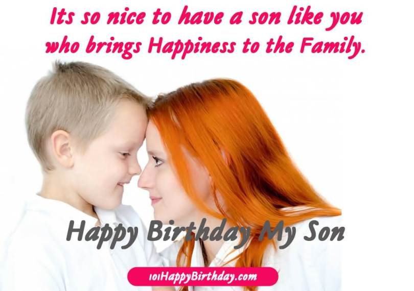 Who Brings Happiness To The Family Happy Birthday Son