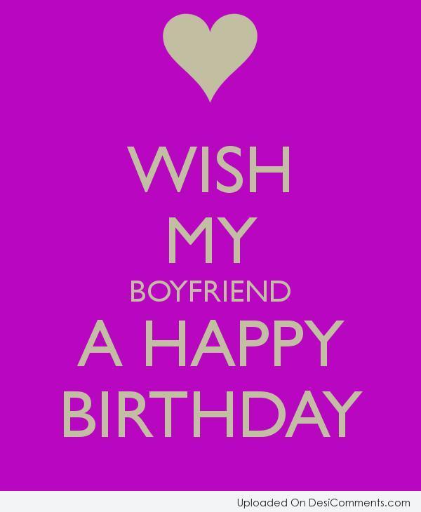 Wish My Boyfriend A Happy Birthday Picture