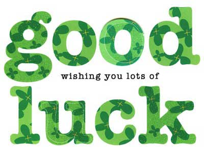 Wishing You Lots Of Good Luck Greeting Image