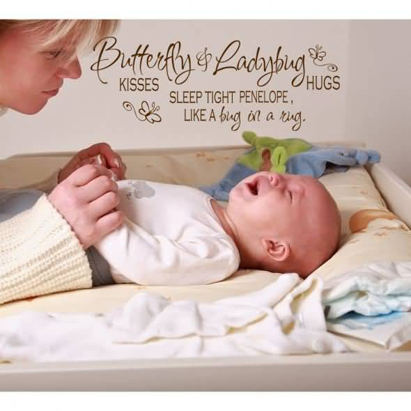 Butterfly Ladybug Kisses Sleep Tight Penelope Like A Bug In A Rug New Born Baby Boy Quotes