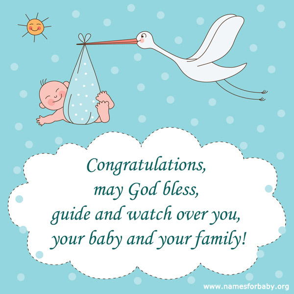 Congratulations May God Bless Guide And Watch Over You Your Baby And Your Family