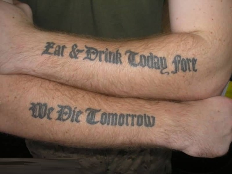 coolest gray color ink we die tomorrow ambigram quote tattoo only for boys