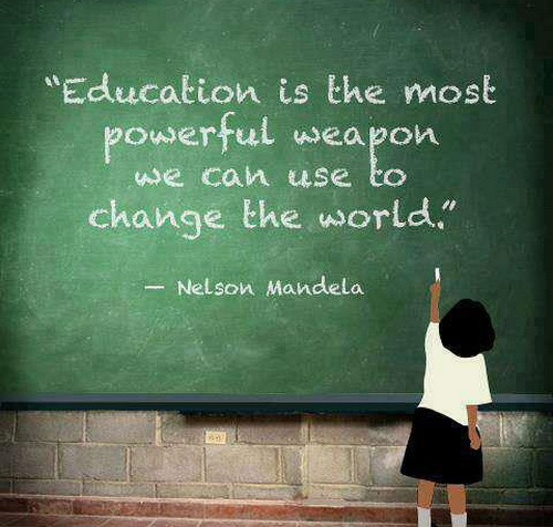 education is the most power ful weapon we can use to change the world. nelson mandela