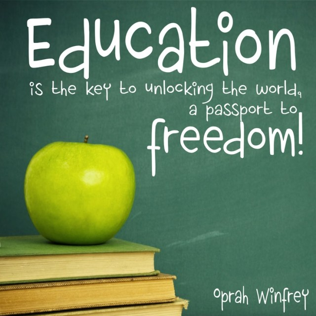 edycation is the key to unlocking the world, a passport to freedom.