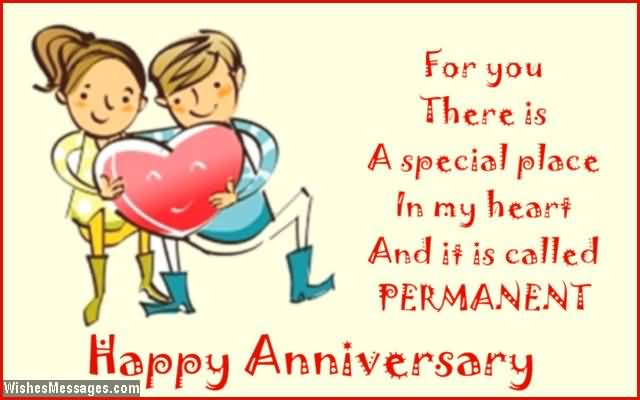 For You There Is A Special Place In My Heart And It Is Called Permanent Happy Anniversary