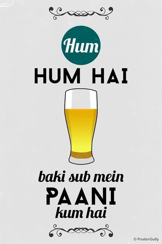 Hun Hai Baki Sub Mein Paani Kum Hai