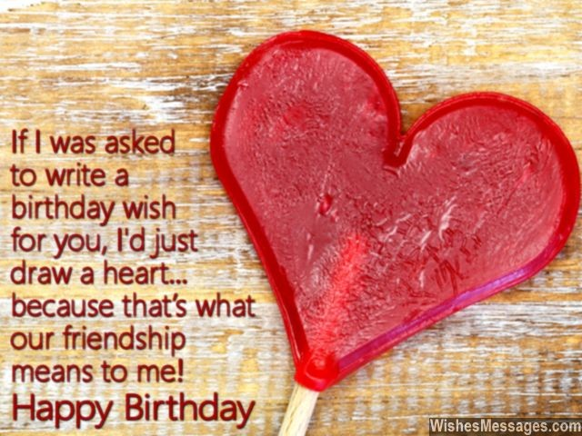 If I Was Asked To Write A Birtday Wish For You Id Just Draw A Heart Because That S What Our Friendship Means To Me Happy Birthday