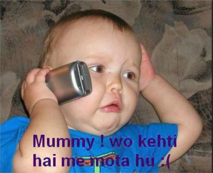 Mummy Wo Kehti Hai Me Mota Hu