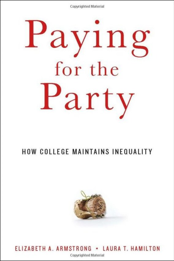 paying for the party how college maintains inequality