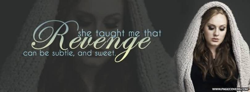 Revenge She Taught Me That Revenge Can Be Subtle And Sweet